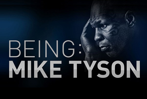 Being Mike Tyson