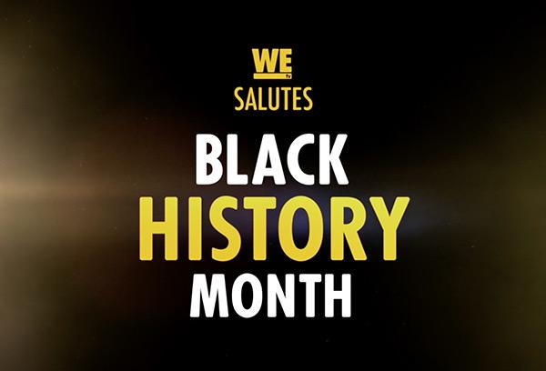 WeTV: Black History Month
